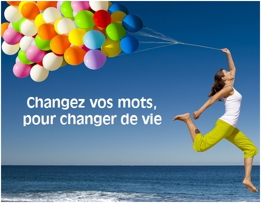 Changeons de vocabulaire changeons de vie